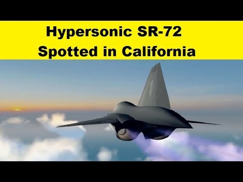 Hypersonic SR-72 Demonstrator Aircraft Spotted in California