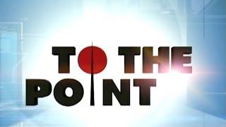 To The Point - Karan Thapar - To The Point: Two sides of the story - Nandan Nilekeni & Praveen Togadia thumbnail
