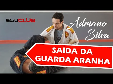 🆕 Como sair da Guarda Aranha com Adriano Silva  🏼👉 Jiu Jitsu - BJJCLUB