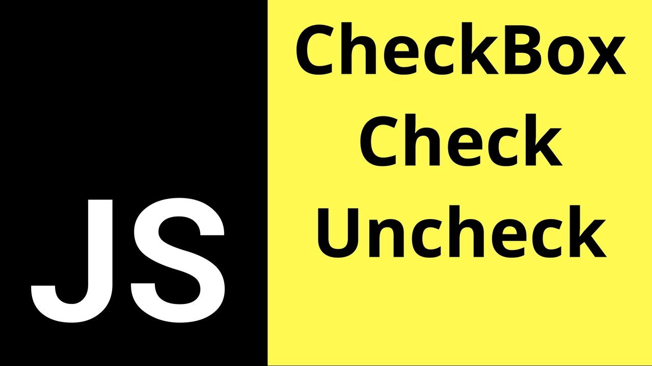 Javascript Checkbox - How To Check If A Check Box Is Checked
