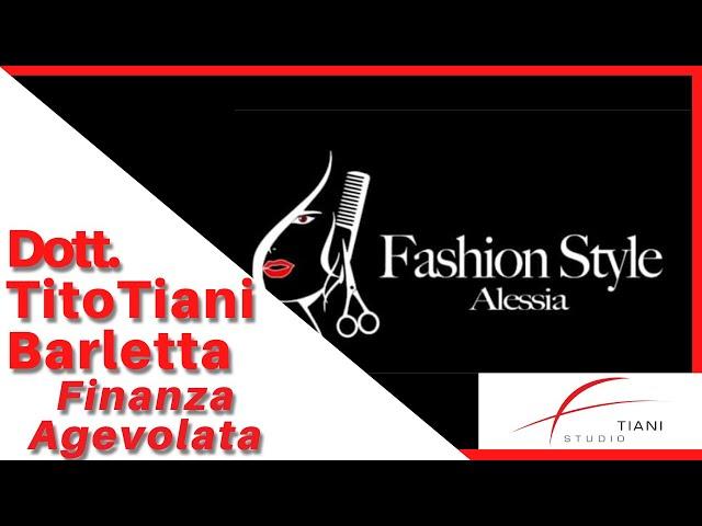 COMMERCIALISTA BARLETTA TITO TIANI - FINANZA AGEVOLATA STUDIO TIANI - ALESSIA FASHION STYLE