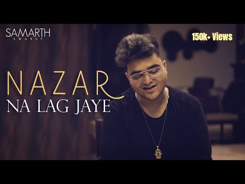 Nazar Na Lag Jaye - STREE | Samarth Swarup (Cover Version) | Ash King & Sachin Jigar