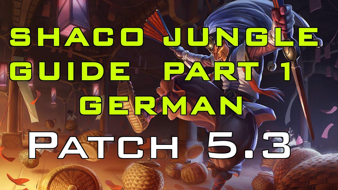 Shaco Build S7: SHACO JUNGLE GUIDE! Season 5 Patch 5.3 [German]