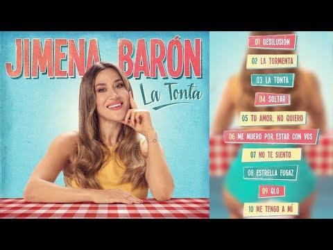 Jimena Barón - La Tonta (CD Completo con Letra)