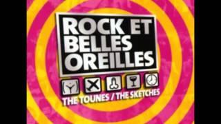 Rock et Belles Oreilles -  C