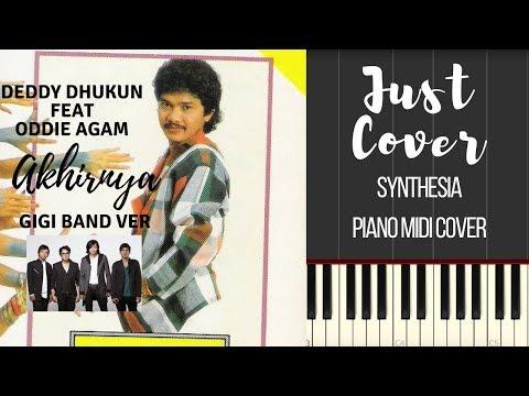 Deddy Dhukun feat Oddie Agam - Akhirnya (GIGI Band Ver) | Synthesia | Piano Midi Cover