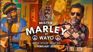 Mister Marley (Tribute) WAYO Brick House Sessions
