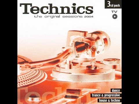 TECHNICS. The Original Sessions 2004 CD1 - Dance