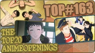 The Top 20 Anime Openings | 13 de Octubre 2017 | Top # 163