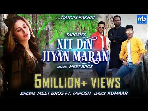 Nit Din Jiyan Maran - Official Video   Nargis Fakhri   Meet Bros Ft. Taposh   Kumaar   EID SPECIAL