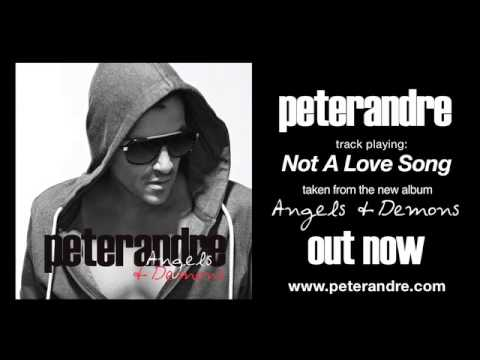 Peter Andre - Not A Love Song (from Angels & Demons)