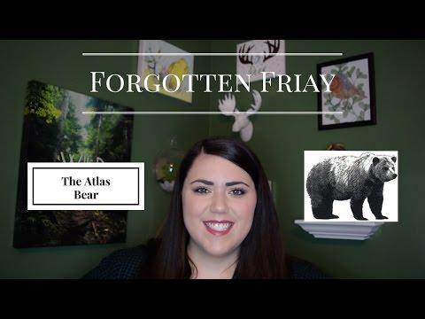 Forgotten Friday: The Atlas Bear
