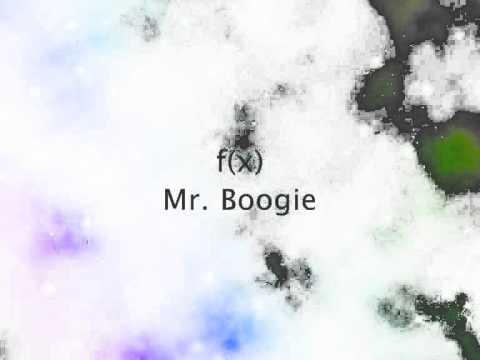 f(x) - Mr. Boogie (Chipmunk Version)