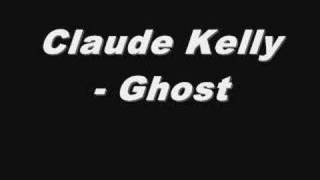 Watch Claude Kelly Ghost video