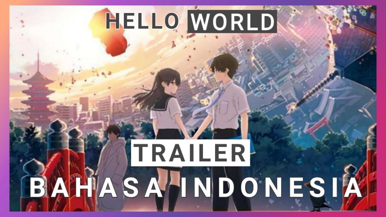 Download 【DUB】HELLO WORLD TRAILER  FANDUB   BAHASA INDONESIA