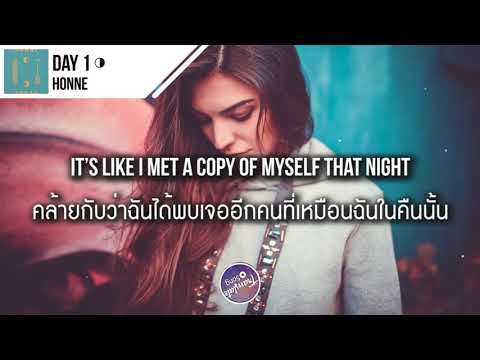 แปลเพลง Day 1 ◑ - HONNE
