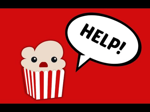 How to fix Popcorn Time Failed To Load Movies