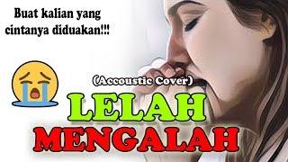 Gambar cover LAGU SEDIH TERBARU!!! | Nayunda - Lelah Mengalah (Accoustic Cover) By.Soni