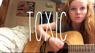 Toxic - Britney Spears (acoustic cover)