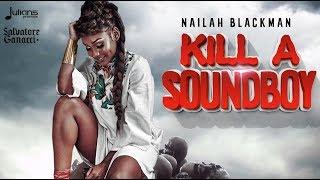 Salvatore Ganacci feat. Nailah Blackman - Kill A Soundboy &quot2018&quot (Official Audio)