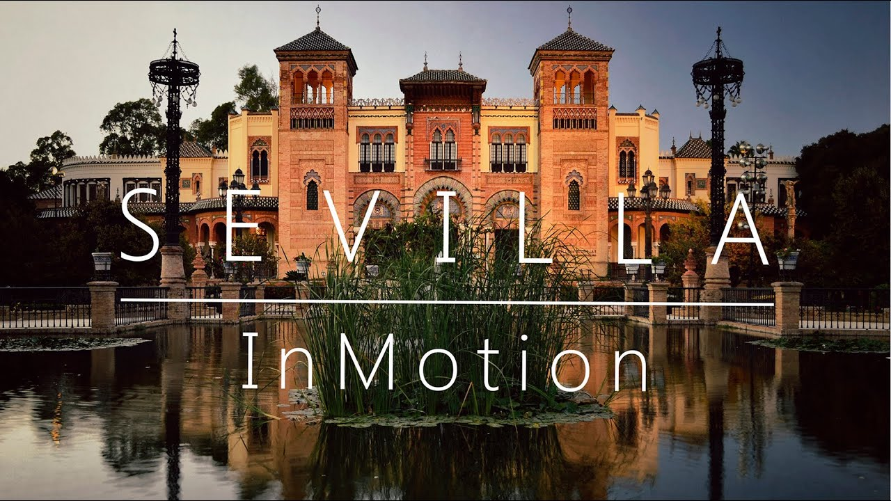 Timelapse Sevilla in Motion