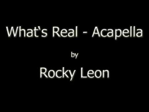 Клип Rocky Leon - Whats Real Acapella