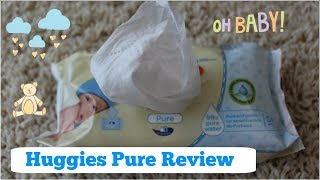 HUGGIES PURE BABY WIPES REVIEW