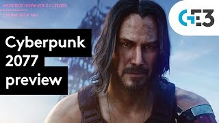 Cyberpunk 2077 gameplay preview - why it's the game of E3 2019