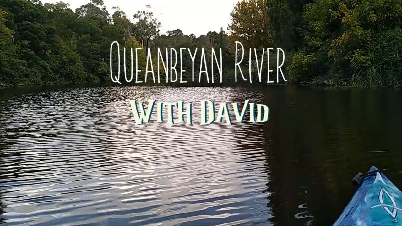 On the Queanbeyan River with David