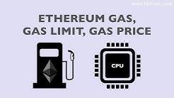 Ethereum gas, gas limit, gas price