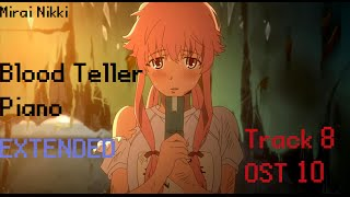 Repeat youtube video Mirai Nikki / The Future Diary ~ Blood Teller Piano / OST 8 Track 10 -EXTENDED-