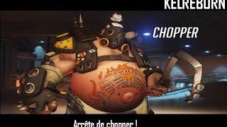 Kelreborn - Overwatch - Chopper arrête de chopper !