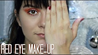 RED EYE MAKE-UP LOOK TUTORIAL