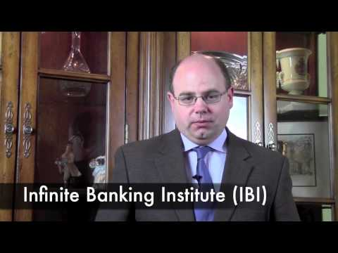 Introduction to the Infinite Banking Institute