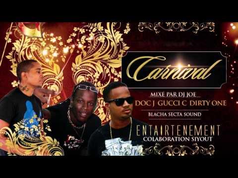 MEDLEY Blacha Carnival - Doc J X Dirty-One X Gucci C