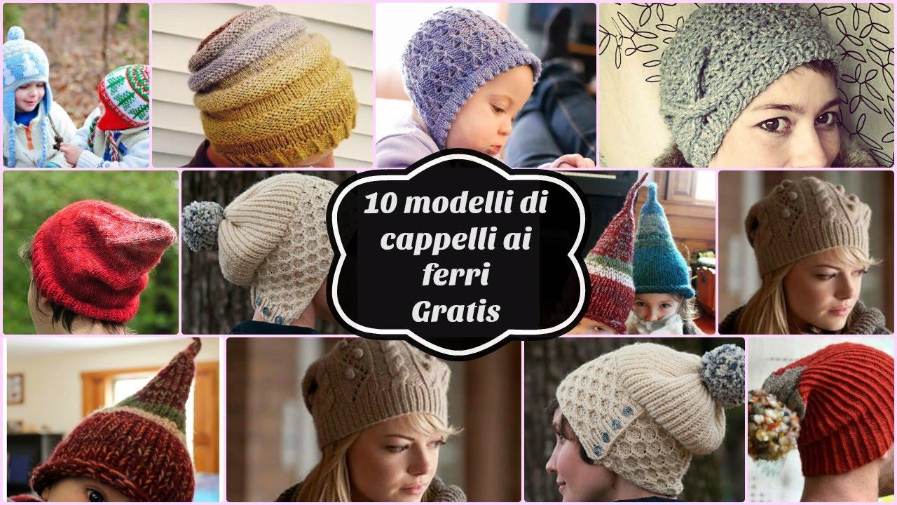 Popolare 10 modelli di cappelli ai ferri gratis - YouTube WK04