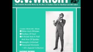 O.V. Wright- Can