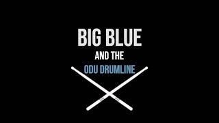 ODU Village Bookstore Presents ~ Big Blue & ODU Drumline ~ Halftime Drumline ~ ODU Football