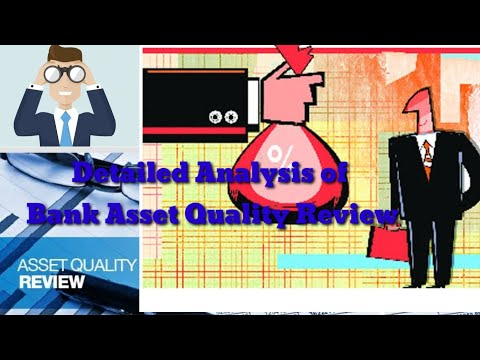 What is Asset Quality in Banking Sector   What are Non Performing Assets (NPAs)?   Sbi Asset Quality