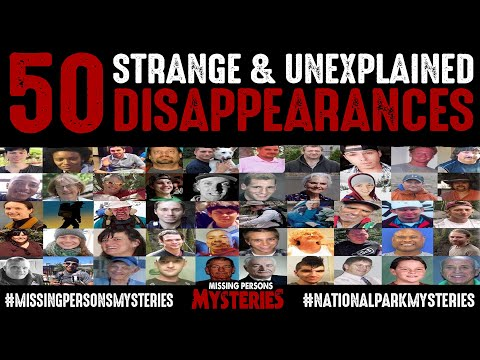 50 Unsolved Disappearances | Missing Person Cases | Missing 411
