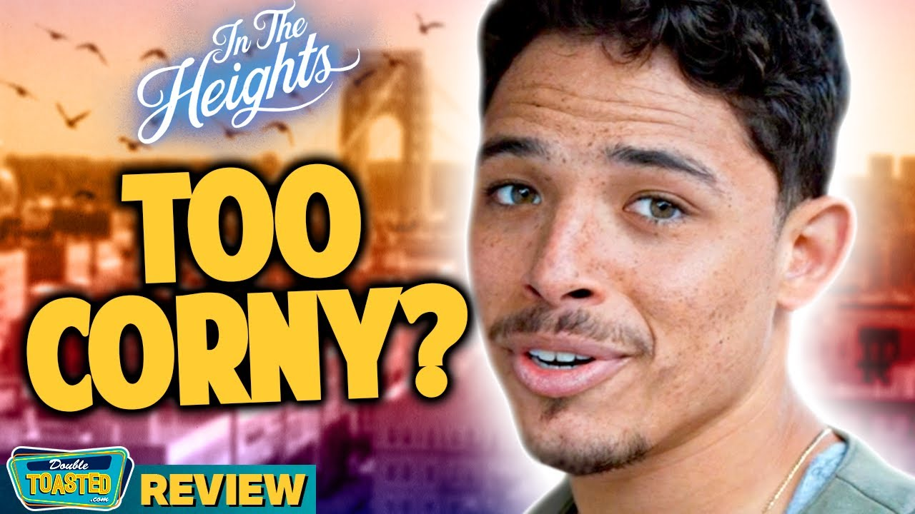 IN THE HEIGHTS MOVIE REVIEW 2021 | Double Toasted