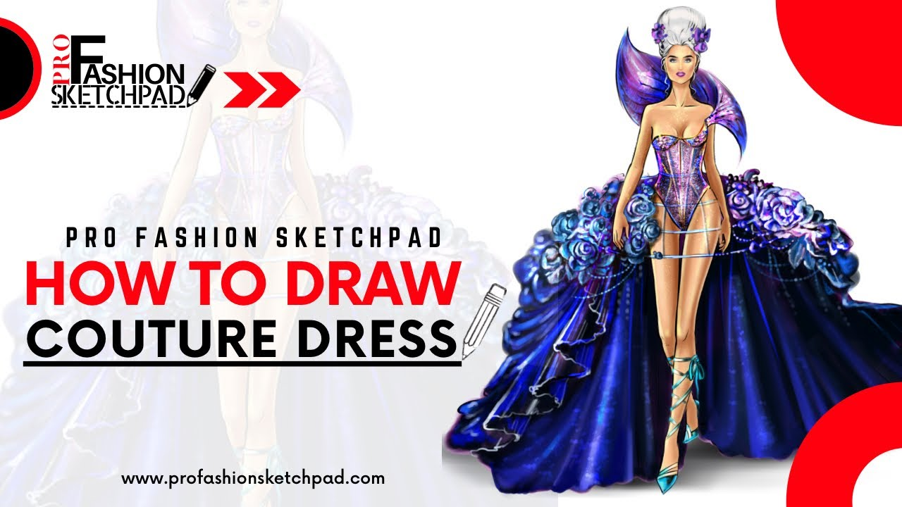 How to Draw Couture Dress Fashion Design Sketch using Pro Fashion Sketchpad 600 Fashion Templates