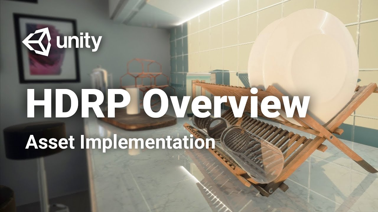 Feature Overview of the High Definition Render Pipeline! - Unity 2018: HDRP  Overview (1/3)