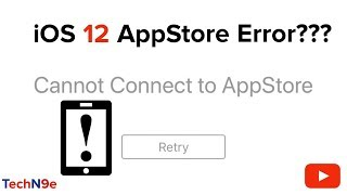 How to Fix iOS 12 AppStore Error (Cannot connect to AppStore)
