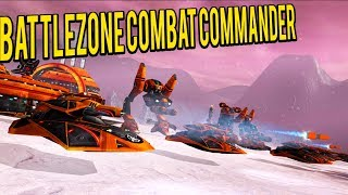 Battlezone Combat Commander - Base Building and Piloting Mechs FPS/RTS Fusion