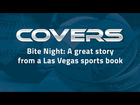 Bite Night: A great story from a Las Vegas sports book