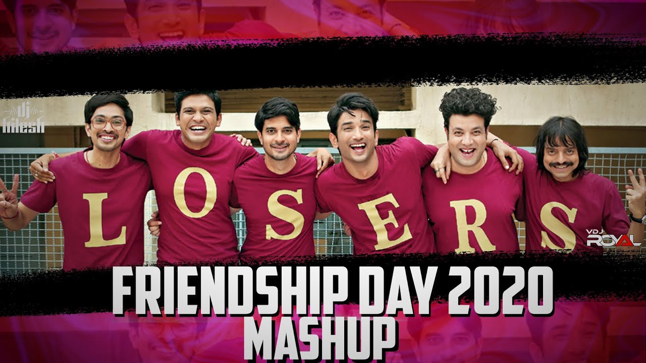 Friendship Day Mashup 2020 | Dj Hitesh | VDj Royal