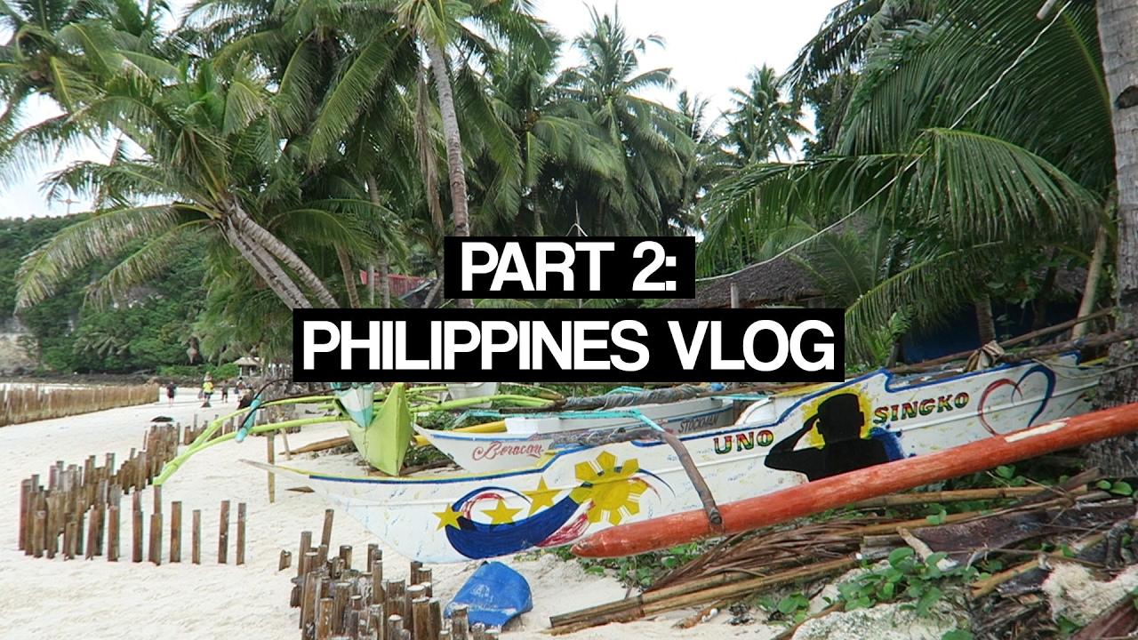 PHILIPPINES VLOG PT. 2 - YouTube