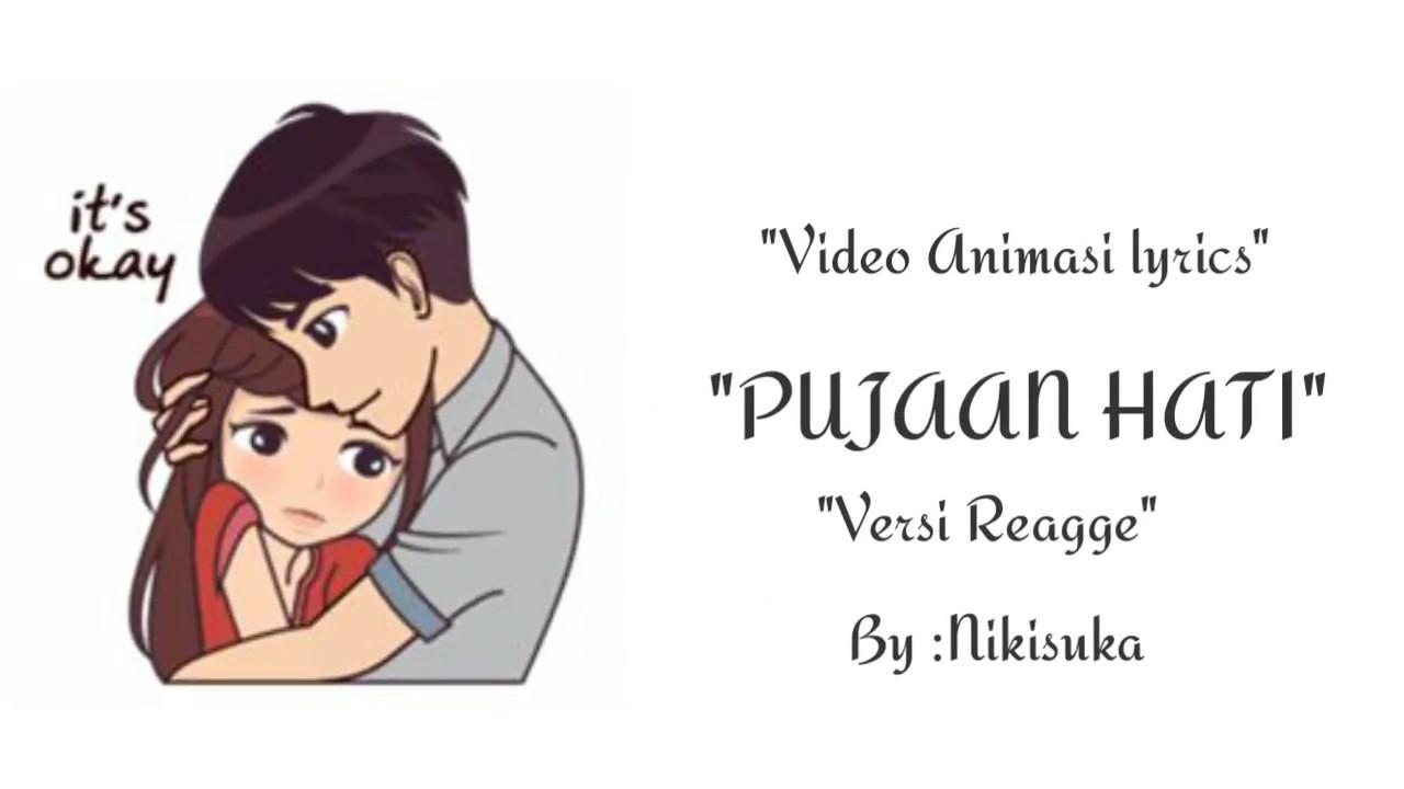 LIRIK LAGU PEJUANG HATI Versi Reaggea Video Animasi Lagu