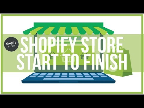 Shopify Tutorial For Beginners - Start To Finish How To Create An Online Shopify Store 2018